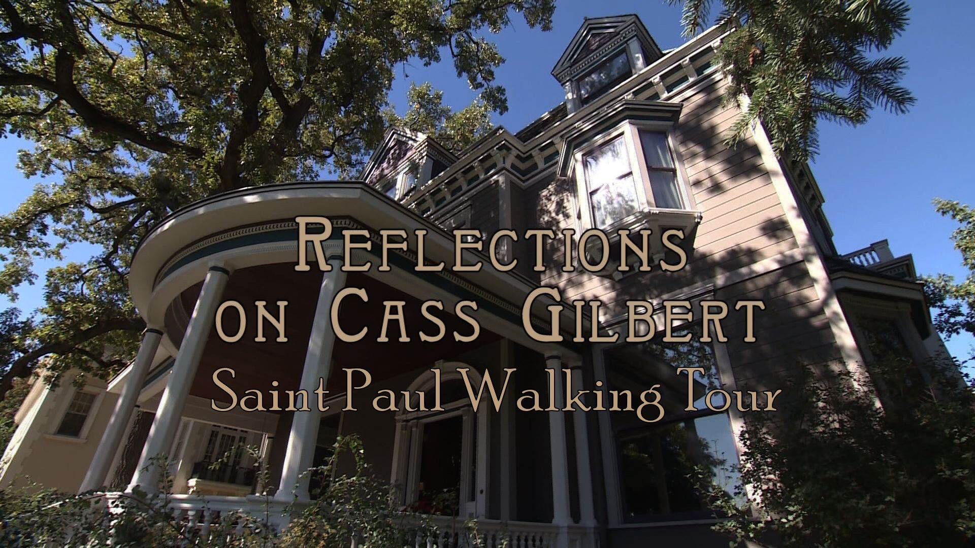 Cass Gilbert Walking Tour