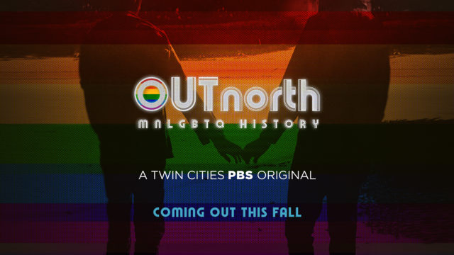 Out North: a MNLGBTQ History