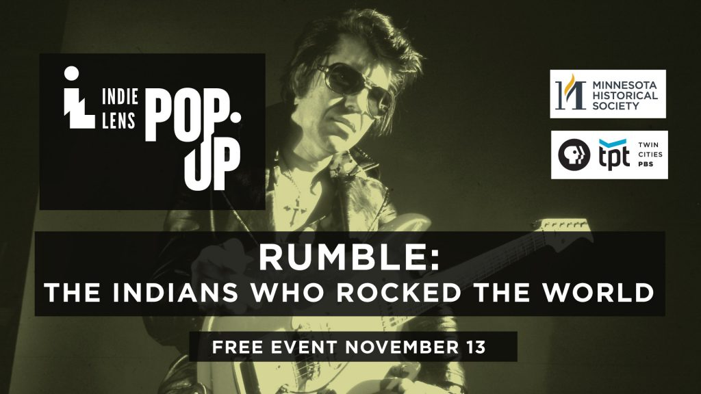 Indie Lens Pop-up: Rumble: The Indians who Rocked the World