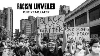 Racism Unveiled: One Year Later